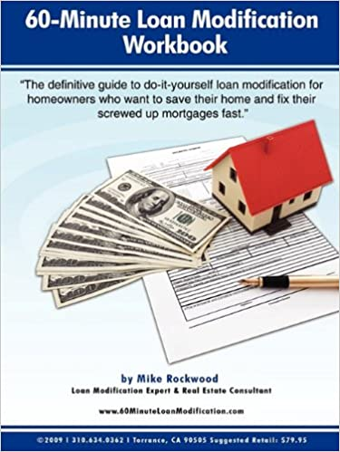 60 minute loan modification how to modify your mortgage fast and 60 minute loan modification how to modify your mortgage fast and correctly or loan modification do it yourself under one hour solutioingenieria Gallery