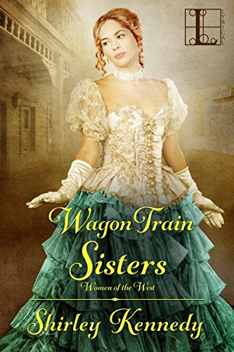 Wagon Train Sisters (Women of the West) by [Kennedy, Shirley]