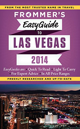 Frommer's EasyGuide to Las Vegas 2014 (Easy Guides)