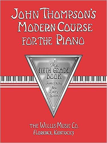 John Thompson's Modern Course for the Piano - 5th Grade: John