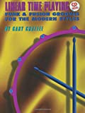 Linear Time Playing: Funk & Fusion Grooves for the Modern Styles (Book & CD)