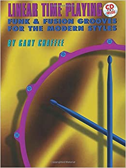 Book Linear Time Playing: Funk & Fusion Grooves for the Modern Styles, Book & CD