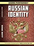 Russian Identity, A. Piontkovskii, 1558131620