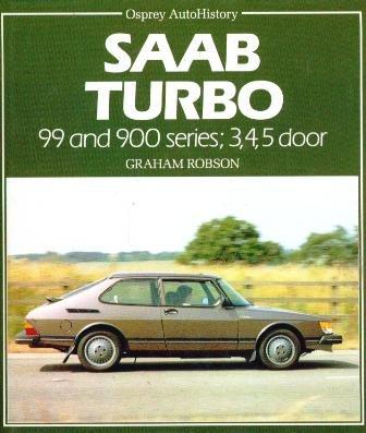 Saab Turbo: 99 and 900 Series, 3, 4, 5 Door (Saab Series 99)