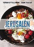 Jerusalen. Crisol de las cocinas del mundo (Spanish Edition)
