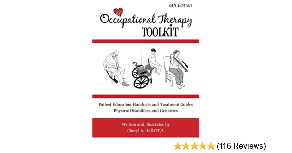 Occupational therapy toolkit treatment guides and handouts occupational therapy toolkit treatment guides and handouts 9781482632866 medicine health science books amazon fandeluxe Choice Image