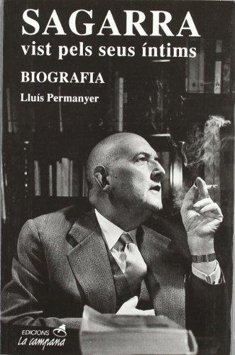 Descargar Libro Sagarra Vist Pels Seus íntims Lluís Permanyer