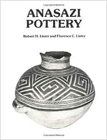 anasazi pottery robert h lister florence c lister