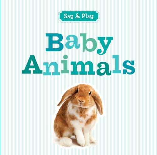 Baby Animals (Say & Play) PDF