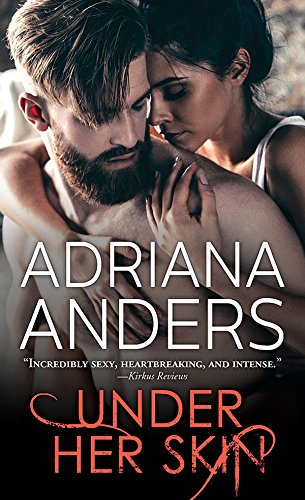 Under Her Skin (Blank Canvas Book 1) by [Anders, Adriana]