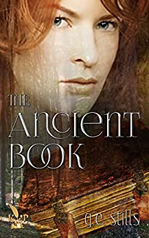 The Ancient Book (Gail and Jeff 4) by [Stills, G.E.]