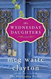 The Wednesday Daughters, Meg Waite Clayton, 0345530284