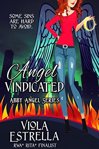 Angel Vindicated (Abby Angel Series Book 1)