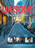 Liaisons Student Activity Manual, Wynne Wong and Stacey Weber-Feve, 1111828059