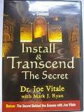 Nightingale Conant; Install & Transcend The Secret; Dr. Joe Vitale with Mark J. Ryan