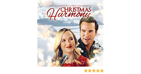 Christmas Harmony Movie.Christmas Harmony Original Motion Picture Soundtrack