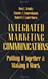 img - for Integrated Marketing Communications: Putting It Together & Making It Work book / textbook / text book