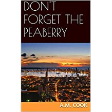 Don't Forget the Peaberry