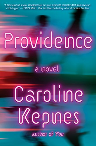 Book cover from Providence: A Novel by Caroline Kepnes