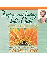 Forgiveness & Loving the Inner Child