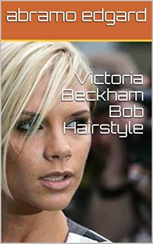 Victoria Beckham Bob Hairstyle