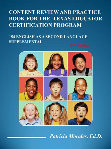 Content Review and Practice Book for the Texas Educator Certification Program (154 English As a Second Language Supplemental, Second Ed)