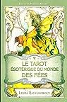 Tarot Esoterique du Monde des Fees (le) par Moore