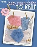 Baby Washcloths to Knit, Melissa Bergland Burnham, 1601403232