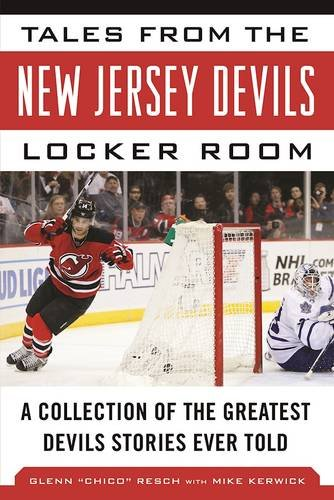 Tales from the New Jersey Devils Locker Room: A Collection of the Greatest Devils Stories Ever Told (Tales from the Team) (Nj Devils compare prices)