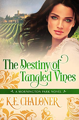 The Destiny of Tangled Vines: A Mornington Park Novel (Book 2)