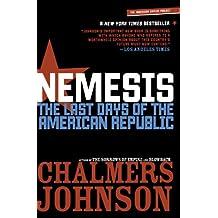 Nemesis: The Last Days of the American Republic