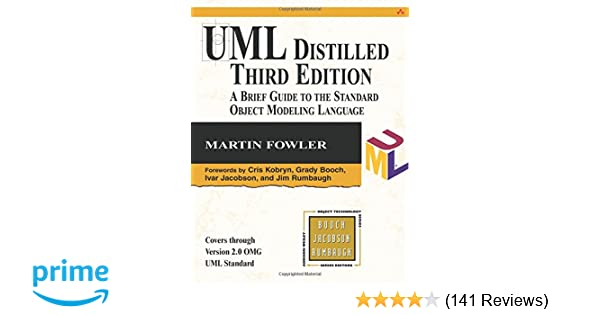 Uml distilled a brief guide to the standard object modeling uml distilled a brief guide to the standard object modeling language 3rd edition martin fowler 0785342193688 amazon books ccuart Gallery