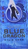 """Blue Dragon Dark Heavens Book Three (Dark Heavens Trilogy)"" av Kylie Chan"