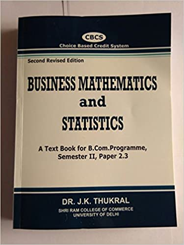 Buy Business Mathematics and Statistics, A Text Book for B