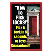 Picking   Picks   Locksmith   How To Lock Pick   How Can You Pick A Lock   How To Pick LOCKS! Pick A Lock in 5 seconds or Less Guaranteed!