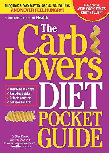 The CarbLovers Diet Pocket Guide: The Quick & Easy Way to Lose 15, 35, 100+ lbs and Never Feel Hungry! ()