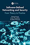 Read Online Software-Defined Networking and Security: From Theory to Practice (Data-Enabled Engineering) Kindle Editon
