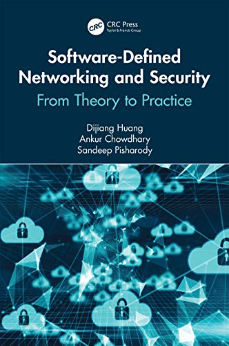 Software-Defined Networking and Security: From Theory to Practice (Data-Enabled Engineering) Reader