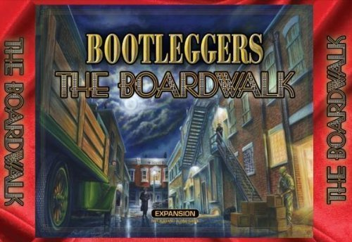 Bootleggers: The Boardwalk Expansion by Mayday Games