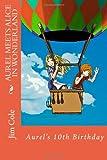 Aurel Meets Alice in Wonderland, Jim Cole, 1461191327