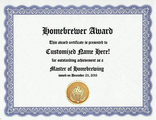 Homebrewing Homebrew Beer Award: Personalized Homebrewer Custom Home Brewing Brewer Award Certificate for Home Brew Ales Hobby Homebrewed Lager Lover (Funny Customized Present Joke Gift - Unique Novelty Item) Homebrewed Beer