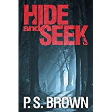 Hide and Seek: A gripping psychological thriller with a shocking twist