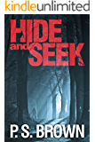 Hide and Seek: A gripping psychological thriller with a shocking twist (English Edition)