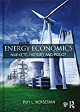 img - for Energy Economics: Markets, History and Policy book / textbook / text book