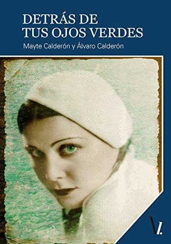 Descargar Libro Detrás De Tus Ojos Verdes Mayte Calderón