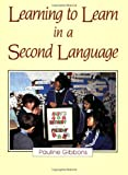 Learning to Learn in a Second Language, Pauline Gibbons, 0435087851
