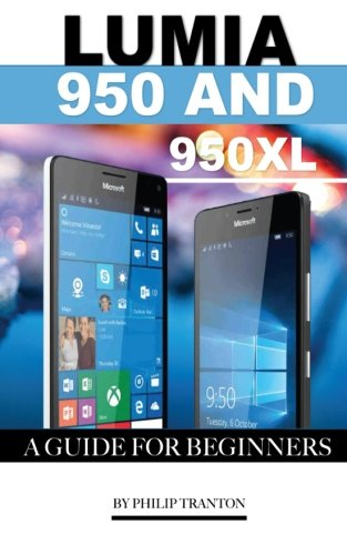 Price comparison product image Lumia 950 and 950 Xl: A Guide for Beginners