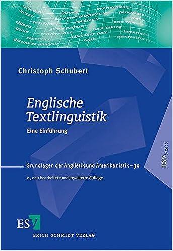 Englische Textlinguistik: Eine Einführung Grundlagen der Anglistik und  Amerikanistik GrAA , Band 30: Amazon.de: Schubert, Prof. Dr. Christoph:  Bücher