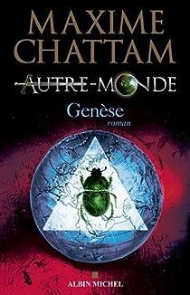 Autre-Monde, tome 7 : Genèse par Chattam