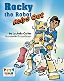 Rocky the Robot Helps Out (Engage Literacy: Engage Literacy Lime)